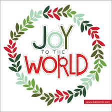 Joy to the world…